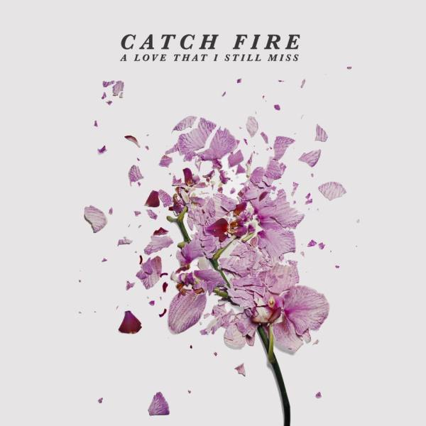 catch fire ep