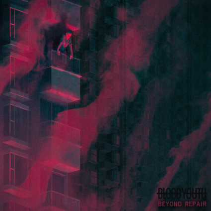 blood youth beyond repair