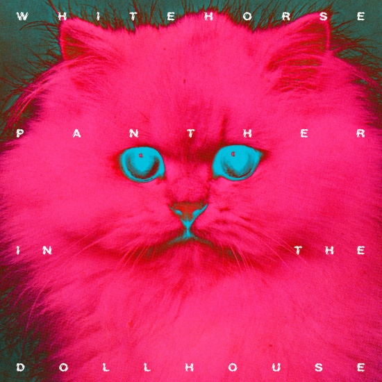 Whitehorse Panther_In_The_Dollhouse